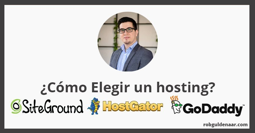 Cómo elegir un hosting, Siteground, Hostgator, Godaddy